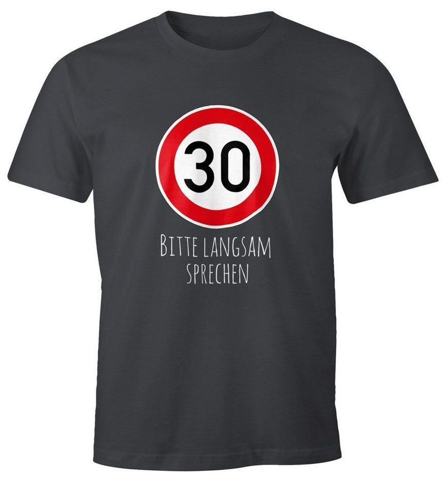 MoonWorks Print-Shirt »Herren T-Shirt Geburtstag [object Object] Straßenschild Tempolimit Bitte langsam sprechen Lustig Spruch Fun-Shirt Moonworks®« mit Print, grau
